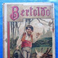 Libros antiguos: BERTOLDO. EDITORIAL SATURNINO CALLEJA FERNÁNDEZ, MADRID, SIN FECHA.. Lote 49937119