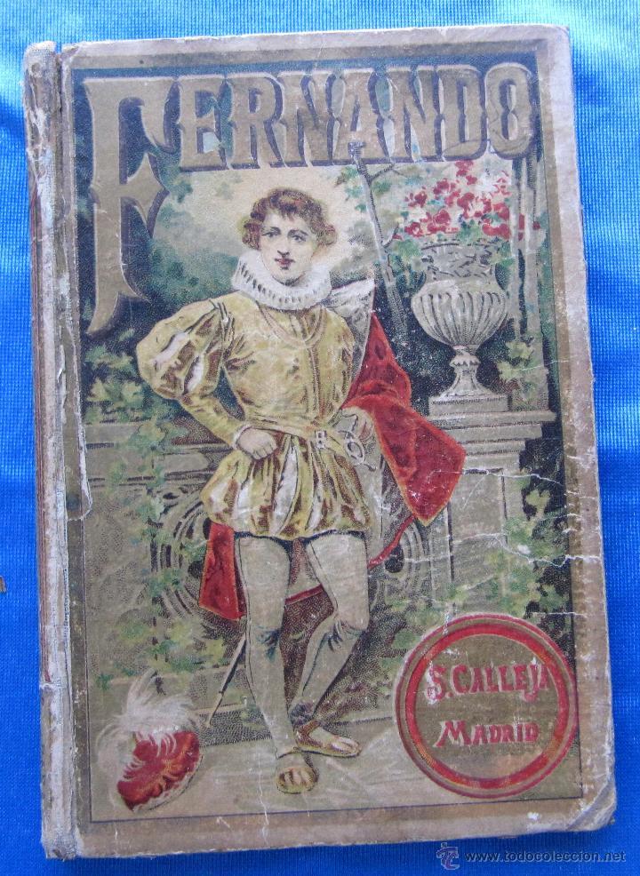 FERNANDO. POR CRISTOBAL SCHMID. EDITORIAL SATURNINO CALLEJA FERNÁNDEZ, MADRID, SIN FECHA. (Libros Antiguos, Raros y Curiosos - Literatura Infantil y Juvenil - Novela)