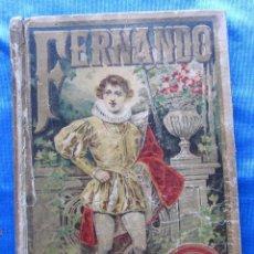 Libros antiguos: FERNANDO. POR CRISTOBAL SCHMID. EDITORIAL SATURNINO CALLEJA FERNÁNDEZ, MADRID, SIN FECHA.. Lote 49937699