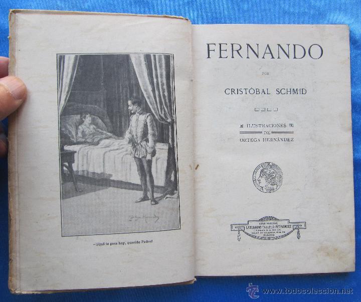 Libros antiguos: FERNANDO. POR CRISTOBAL SCHMID. EDITORIAL SATURNINO CALLEJA FERNÁNDEZ, MADRID, SIN FECHA. - Foto 3 - 49937699