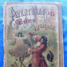 Libros antiguos: AVENTURAS DEL FEÍSIMO LENTEJILLA. SATURNINO CALLEJA FERNÁNDEZ, MADRID, SIN FECHA.. Lote 49938189