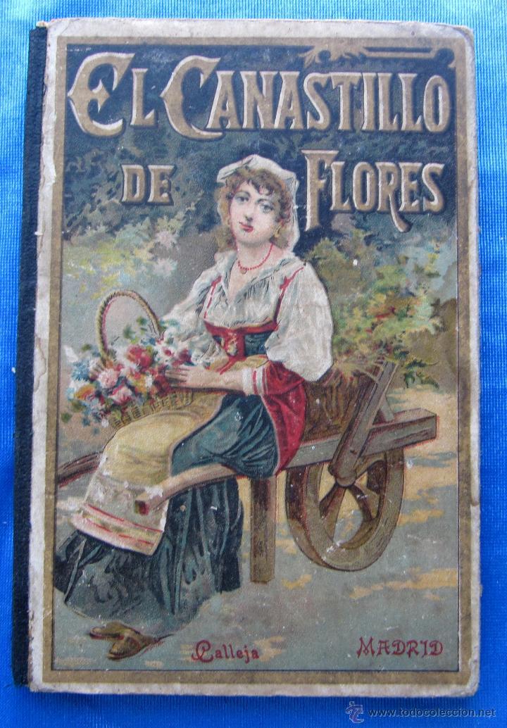 EL CANASTILLO DE FLORES. POR CRISTOBAL SCHMID. SATURNINO CALLEJA FERNÁNDEZ, MADRID, SIN FECHA. (Libros Antiguos, Raros y Curiosos - Literatura Infantil y Juvenil - Novela)