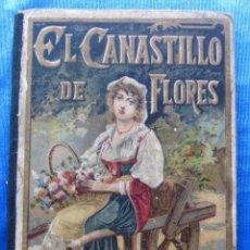 Libros antiguos: EL CANASTILLO DE FLORES. POR CRISTOBAL SCHMID. SATURNINO CALLEJA FERNÁNDEZ, MADRID, SIN FECHA.. Lote 49941351