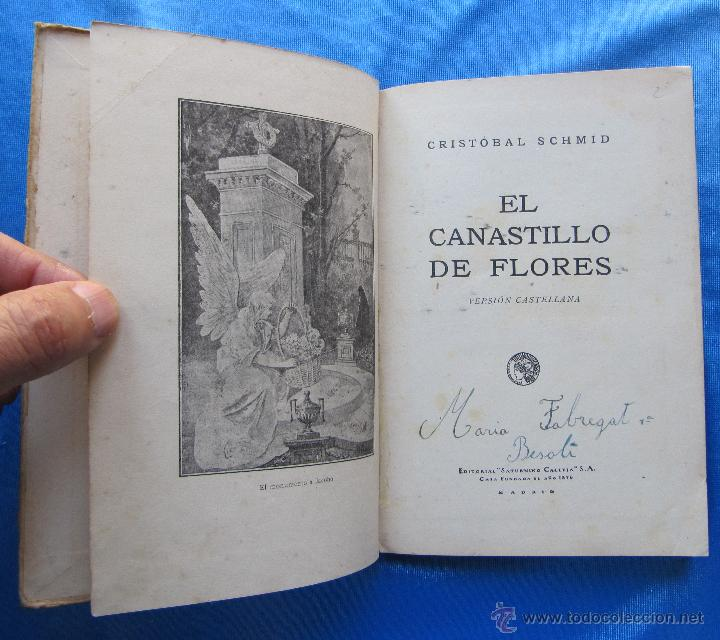 Libros antiguos: EL CANASTILLO DE FLORES. POR CRISTOBAL SCHMID. SATURNINO CALLEJA FERNÁNDEZ, MADRID, SIN FECHA. - Foto 3 - 49941351