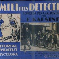 Libros antiguos: KAESTNER : EMILI I ELS DETECTIUS (JOVENTUT, 1935) EN CATALÁN - GRAN FORMATO. Lote 49979530