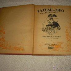Libros antiguos: LA EDAD DE ORO. A. SABATER Y MUR 1934. Lote 50036178