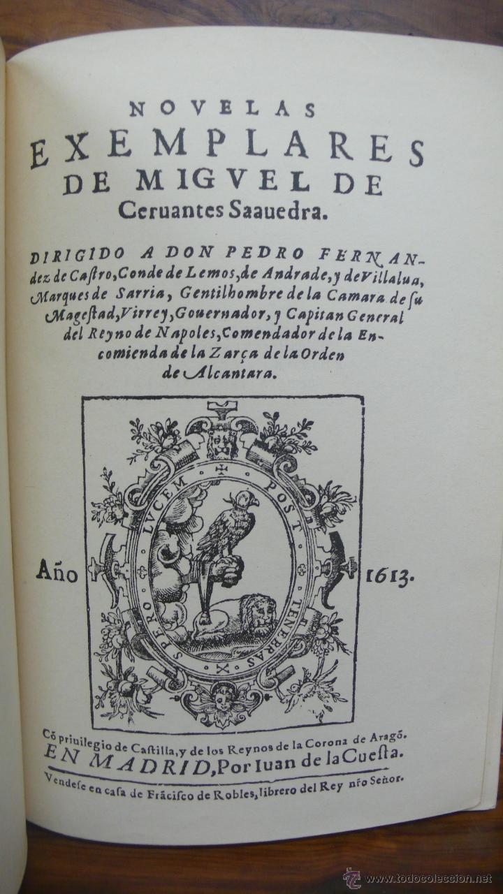 NOVELAS EXEMPLARES DE MIGUEL DE CERVANTES. FACSÍMIL DE LA EDICIÓN DE 1613. ILUSTRADO. (Libros Antiguos, Raros y Curiosos - Literatura Infantil y Juvenil - Novela)