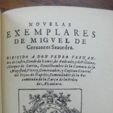 Libros antiguos: NOVELAS EXEMPLARES DE MIGUEL DE CERVANTES. FACSÍMIL DE LA EDICIÓN DE 1613. ILUSTRADO.. Lote 50123245