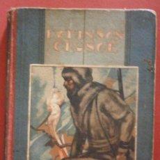 Libros antiguos: ROBINSÓN CRUSOÉ. SU VIDA Y AVENTURAS. DANIEL DE FOE. Lote 50139217