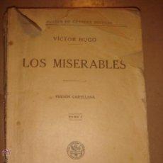 Libros antiguos: LIBRO LOS MISERABLES . Lote 46792510