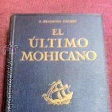 Libros antiguos: EL ULTIMO MOHICANO. J. FENIMORE COOPER. ILUSTRACIONES JUNCEDA. Lote 50325525