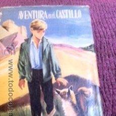 Libros antiguos: OBRA DE ENID BLYTON. AVENTURA EN EL CASTILLO.. Lote 50325781