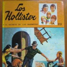 Libros antiguos: LIBRO LOS HOLLISTER Y EL SECRETO DE LAS MARMOTAS Nº 23 (1976) DE JERRY WEST. TORAY. COMO NUEVO. Lote 50447308
