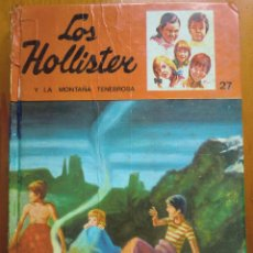 Libros antiguos: LIBRO LOS HOLLISTER Y LA MONTAÑA TENEBROSA Nº 27 (1982) DE JERRY WEST. EDICIONES TORAY. Lote 50447365