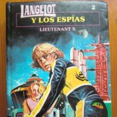 Libros antiguos: LIBRO LANGELOT Y LOS ESPÍAS Nº 2 (1983) DE LIEUTENANT X. EDICIONES TORAY. COMO NUEVO. Lote 95730980
