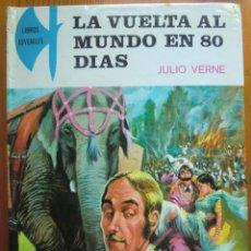 Libros antiguos: LIBRO LA VUELTA AL MUNDO EN 80 DIAS (1.981) DE JULIO VERNE. LIBROS JUVENILES. COMO NUEVO. OCHENTA. Lote 50447985