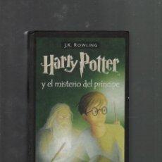 Libros antiguos: HARRY POTTER Y EL MISTERIO DEL PRINCIPE EDITORIAL SALAMANDRA BARCELONA 2006 1ª EDICION. Lote 50805966