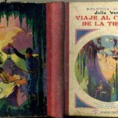 Libros antiguos: JULIO VERNE : VIAJE AL CENTRO DE LA TIERRA (SELECTA SOPENA, 1933). Lote 78028321
