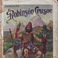 Libros antiguos: DEFOE, DANIEL: ROBINSON CRUSOE. BIBLIOTECA DE GRANDES NOVELAS. Lote 50861255