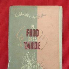 Libros antiguos: EL FRÍO DE LA TARDE - CECILIO BENÍTEZ DE CASTRO. Lote 50892279