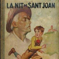 Libros antiguos: CLOVIS EIMERIC : LA NIT DE SANT JOAN (MENTORA, 1930) ILUSTRADO POR JUNCEDA - EN CATALÁN. Lote 50918724