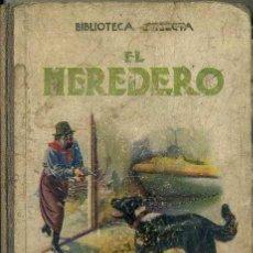 Libros antiguos: EL HEREDERO (SELECTA SOPENA, 1934). Lote 50918758
