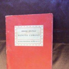 Libros antiguos: BENITO CERENO - HERMAN MELVILLE. Lote 50919419