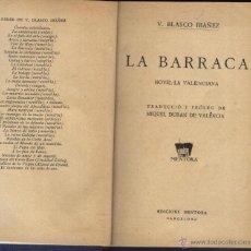 Libros antiguos: BLASCO IBÁÑEZ. VICENTE, LA BARRACA, NOVEL-LA VALENCIANA,. Lote 50920949