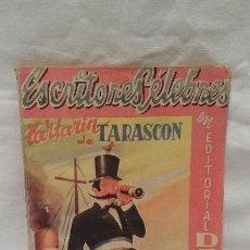 Libros antiguos: LIBRO - TARTARIN DE TARASCON - ALFONSO DAUDET - EDITORIAL DOLAR - AÑO 1952. Lote 51052541