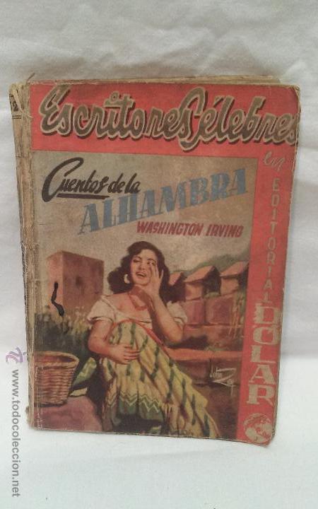 LIBRO - CUENTOS DE LA ALHAMBRA - WASHINGTON IRVING - EDITORIAL DOLAR (Libros Antiguos, Raros y Curiosos - Literatura Infantil y Juvenil - Novela)