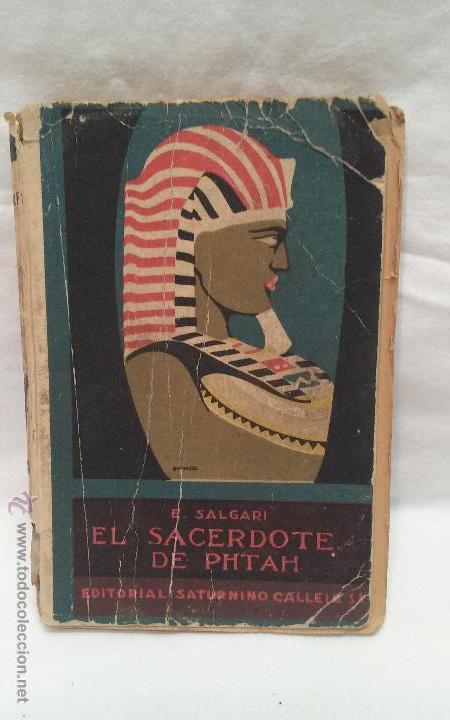 LIBRO - EL SACERDOTE DE PHTAH - EMILIO SALGARI - ED. SATURNINO CALLEJA (Libros Antiguos, Raros y Curiosos - Literatura Infantil y Juvenil - Novela)