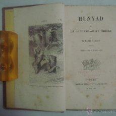 Libros antiguos: L ´ABBÉ GUENOT. HUNYAD OU LA HONGRIE AU XV SIECLE. 1869. FOLIO. Lote 51378799