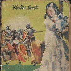 Libros antiguos: IVANHOE - WALTER SCOTT V. Lote 51445172