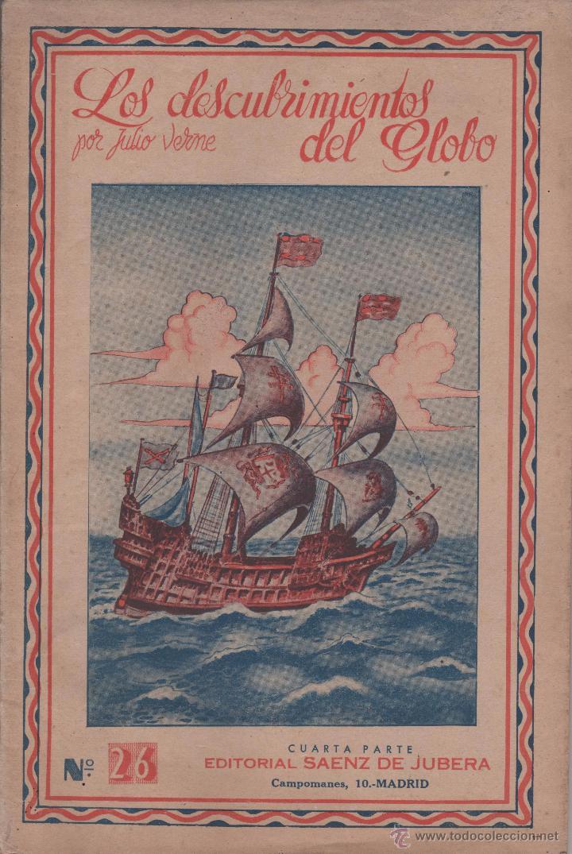 VERNE, JULIO: LOS DESCUBRIMIENTOS DEL GLOBO. CUARTA PARTE. (Libros Antiguos, Raros y Curiosos - Literatura Infantil y Juvenil - Novela)