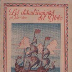 Libros antiguos: VERNE, JULIO: LOS DESCUBRIMIENTOS DEL GLOBO. CUARTA PARTE.. Lote 51638369