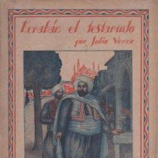 Libros antiguos: KERABAN EL TESTARUDO. (3 FOLLETOS) OBRA ESCRITA POR JULIO VERNE. . Lote 51638558
