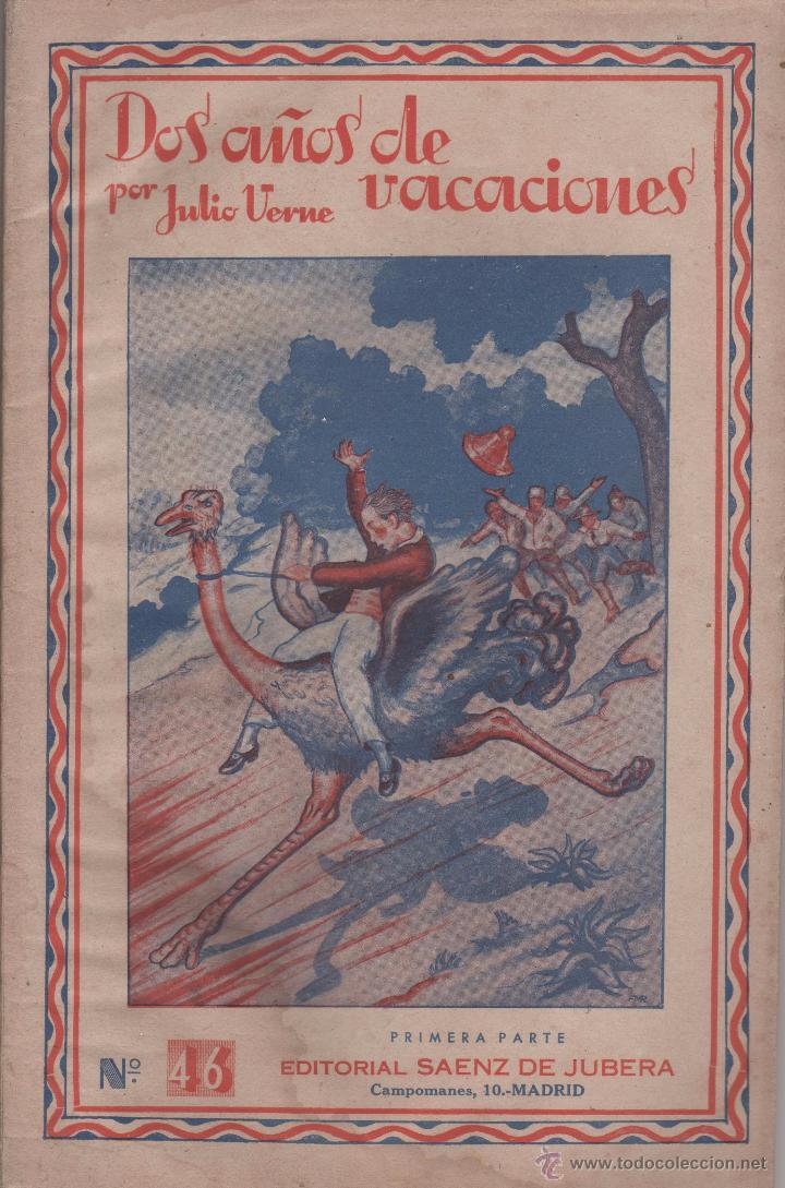 DOS AÑOS DE VACACIONES - JULIO VERNE - DOS CUADERNOS - BUEN ESTADO - SAENZ DE JUBERA (Libros Antiguos, Raros y Curiosos - Literatura Infantil y Juvenil - Novela)