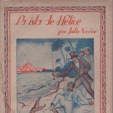 Libros antiguos: VERNE, JULIO: LA ISLA DE HELICE. SAENZ DE JUBERA. 3ª PARTE. Lote 51638738
