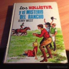 Livros antigos: LOS HOLLISTER Nº 22 ( Y EL MISTERIO DEL RANCHO) TAPA DURA SEGUNDA EDICION (LB29). Lote 51983997