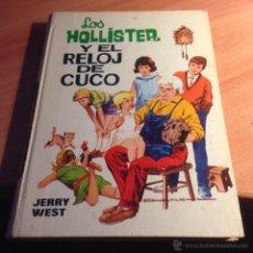 Livros antigos: LOS HOLLISTER Nº 13 ( Y EL RELOJ DE CUCO) TAPA DURA TERCERA EDICION (LB29). Lote 51984072