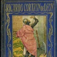 Libros antiguos: RICARDO CORAZÓN DE LEÓN (ARALUCE, 1934). Lote 52094944