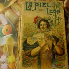 Libros antiguos: LA PIEL DEL LEÓN. CALLEJA. 1906. Lote 52564373