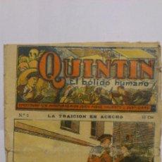 Libros antiguos: QUINTIN EL BOLIDO HUMANO - Nº 2 - LA TRAICION EN ACECHO. Lote 52714336