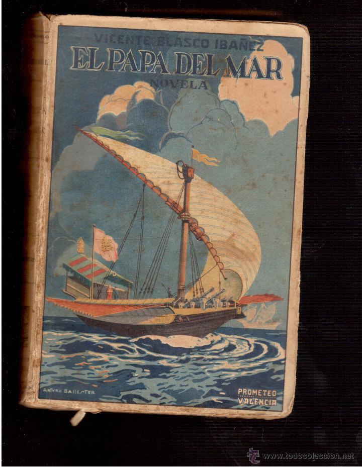 EL PAPA DEL MAR DE DON VICENTE BLASCO IBAÑEZ (Libros Antiguos, Raros y Curiosos - Literatura Infantil y Juvenil - Novela)