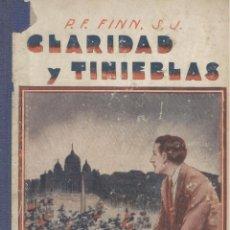 Libros antiguos: FRANCISCO FINN. CLARIDAD Y TINIEBLAS. BARCELONA, 1933. INFANTIL. Lote 53167177