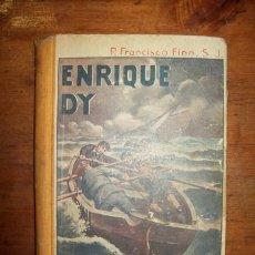 Libros antiguos: ENRIQUE DY / POR EL R.P. FRANCISCO FINN, S.J. . Lote 53214579
