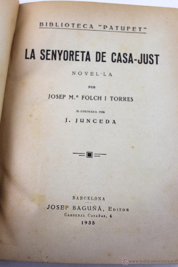 Libros antiguos: L-2729. LA SENYORETA DE CASA-JUST NOVEL.LA PER JOSEP Mª FOLCH I TORRES. ED. JOSEP BAGUÑÁ 1935 - Foto 3 - 53255016