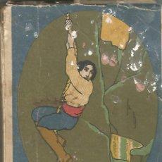 Libros antiguos: LOS MINEROS DE ALASKA (TOMO III) . EMILIO SALGARI . EDITORIAL SATURNINO CALLEJA . Lote 53329100