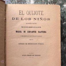 Libros antiguos: EL QUIJOTE DE LOS NIÑOS MIGUEL DE CERVANTES 1897 EDICIÓN CON GRABADOS. Lote 53473851