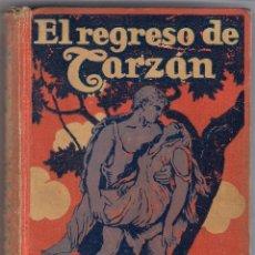 Libros antiguos: EL REGRESO DE TARZAN, EDGAR RICE BURROUGHS, ED.GUSTAVO GILI 1926. Lote 53630759